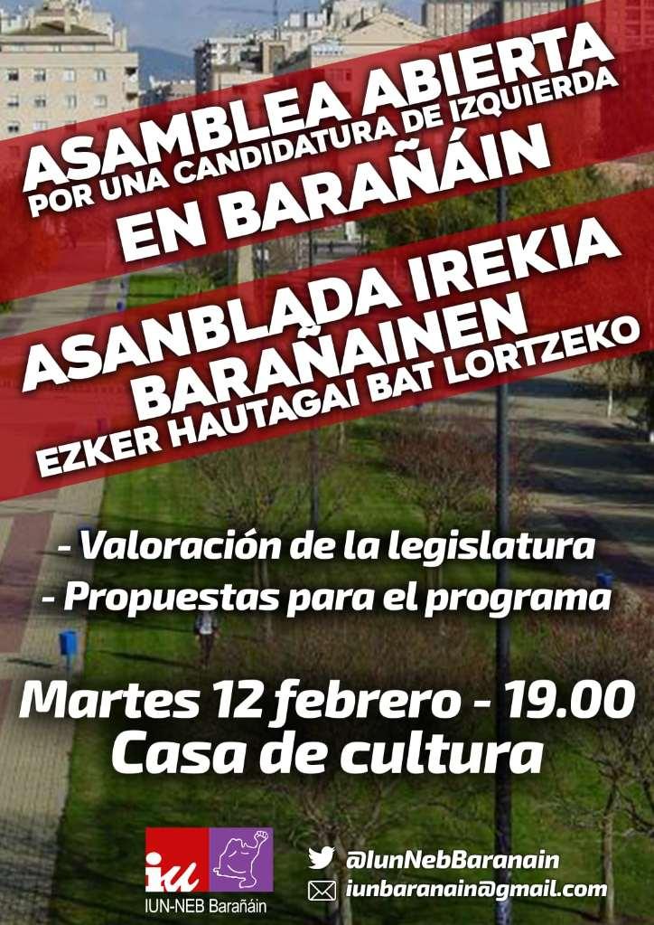 Cartel. Asamblea abierta por una candidatura de izquierda en Barañain. Se hará una valoración de la legislatura y se recogerán propuestas para el programa de las elecciones de mayo. La asamblea será el martes, 12 de febrero, a las siete de la tarde, en la Casa de Cultura.
